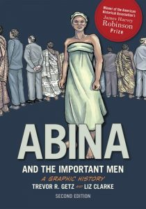 Abina and the Important Men, a Graphic History